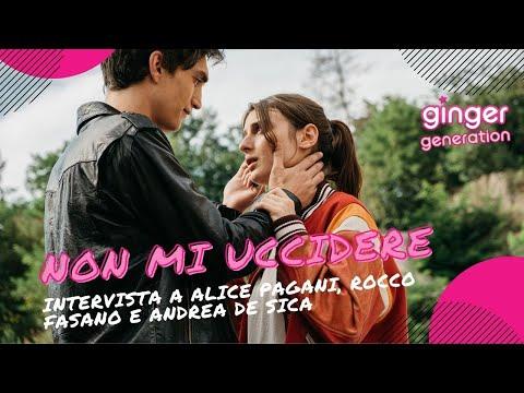 Non mi uccidere - Intervista a Alice Pagani, Rocco Fasano e Andrea De Sica