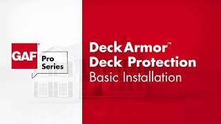 How to Install DeckArmor Deck Protection | GAF Pro Series