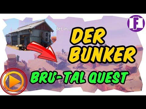 Der Bunker Brutal Quest 5 1 Fortnite Guide Deutsch -