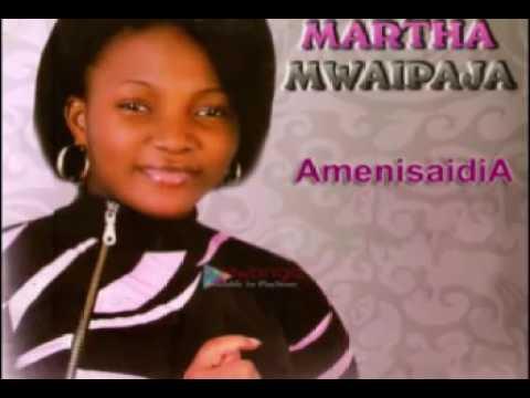 MARTHA MWAIPAJA AMENISAIDIA NEW SONG - YouTube