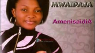 MARTHA MWAIPAJA AMENISAIDIA NEW SONG