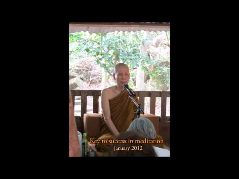 Key to success in meditation, January 2012
