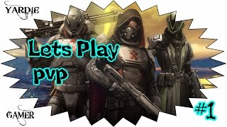 Destiny - Lets Play PvP Part 1