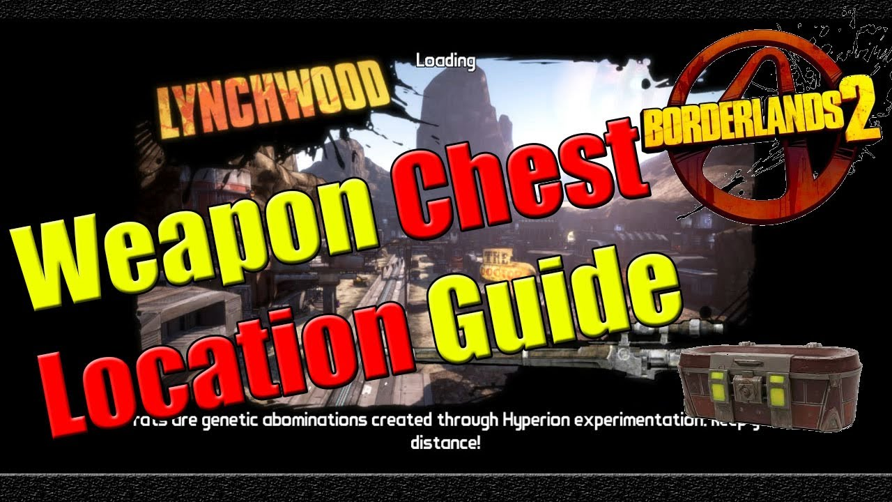 borderlands 2 weapon chest location guide lynchwood youtube rh youtube com