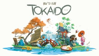 How to Play TOKAIDO