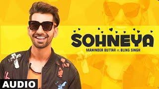 Sohneya (Audio Song) | Maninder Butter | Latest Punjabi Songs 2019 | Speed Records