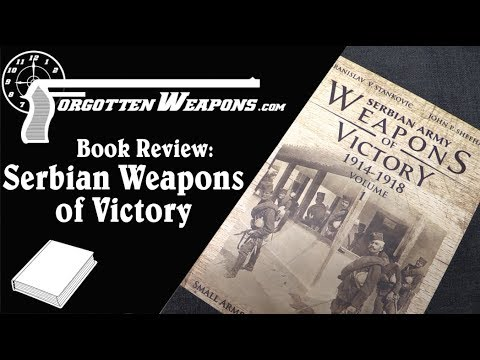 Book Review: Serbian Army Weapons of Victory 1914-1918