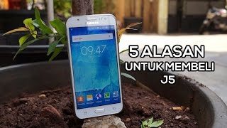 Review Bahasa Indonesia - 5 Alasan Membeli Samsung Galaxy J5