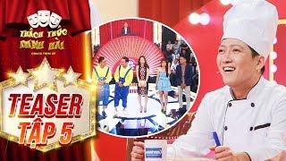 Thách thức danh hài 4 | teaser tập 5: Trường Giang