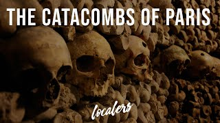 Paris Catacombs Tour with Skip the Line Tickets | by Localers