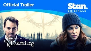The Gloaming | OFFICIAL TRAILER | A Stan Original Series.