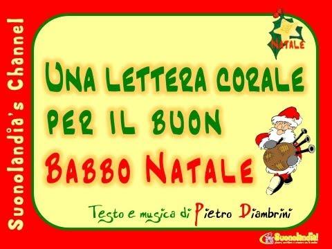 UNA LETTERA CORALE PER IL BUON BABBO NATALE - Canzoni di Natale per bambini di Pietro Diambrini