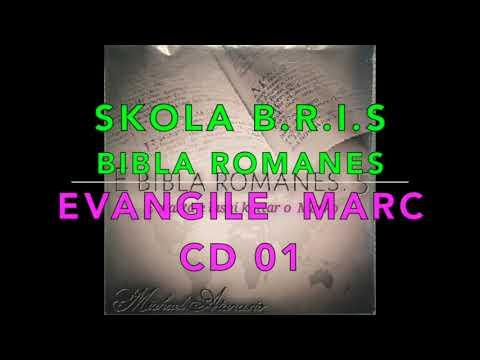 BRIS BIBLA ROMANES  CD 01  MARC EVANGILE KHANGERY ALEX PARIS