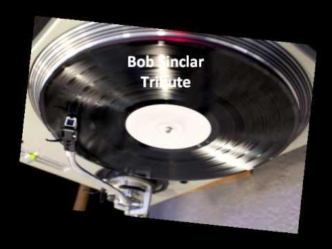 Bob Sinclar (Feat Michael Robinson & Ron Carroll) Tribute