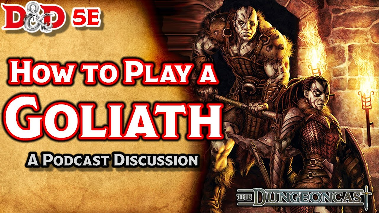 Download D&D 5E Goliaths: Races of the Realms- The Dungeoncast Ep.38