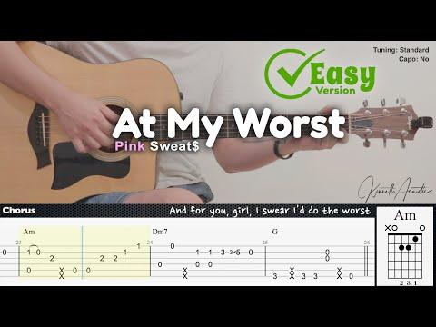 At My Worst (Easy Version) - Pink Sweat$ | Fingerstyle Guitar | TAB + Chords + Lyrics