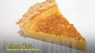 Lemon Tart 5 Ingredient Cheekyricho Thermochef Tutorial