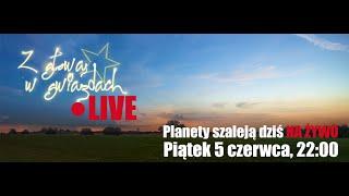 Z głową w gwiazdach LIVE - A planety szaleją!