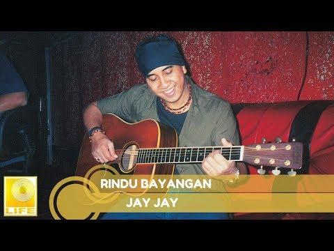 Jay Jay- Rindu Bayangan