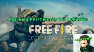 Live Stream Free Fire_Hành Trình Chinh Phục Rank Huyền Thoại Nào #2    Loki FFBG