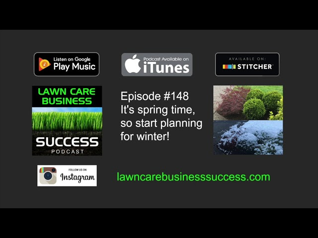 Episode #148 It's spring time, so start planning for winter! (podcast audio)