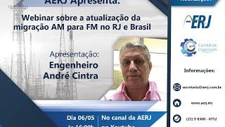 Webinar sobre a atualização da migração AM para FM no estado do Rio Janeiro e Brasil