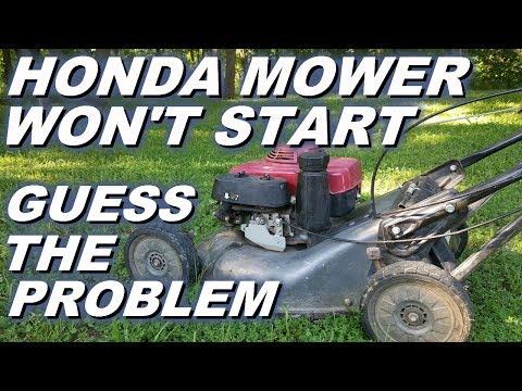 Honda lawn mower won't start what's the problem?
