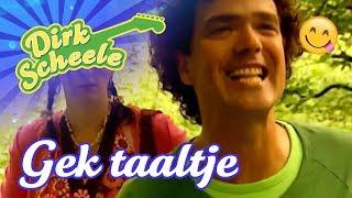 Dirk Scheele - Gek taaltje
