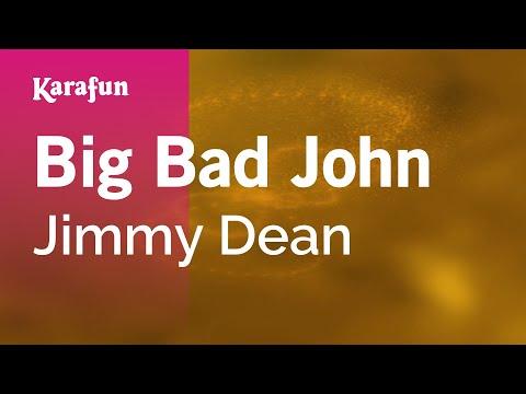 Karaoke Big Bad John - Jimmy Dean *