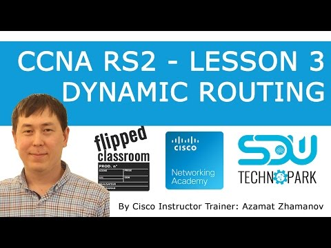 CCNA RS2 Lesson 3 Dynamic Routing