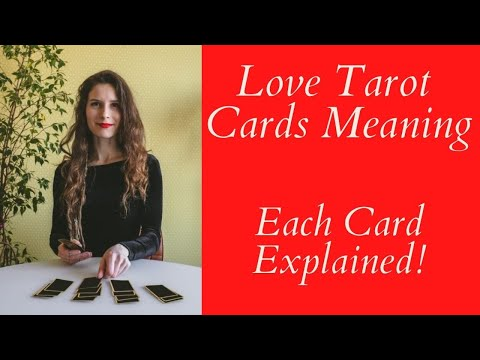 Love Tarot Cards Meaning ❤ Each Card Explained ❤