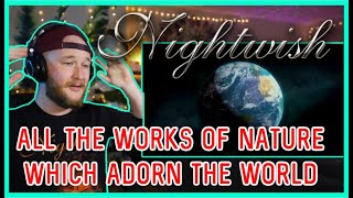 Human. :II: Nature Reaction (Part 5) | Nightwish | All the works of nature which adorn the world