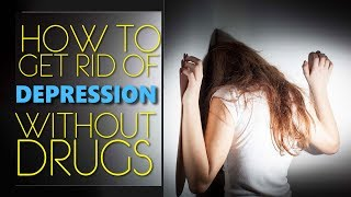 how to get rid of depression without drugs | Natural treatment for depression | Doctor Diary