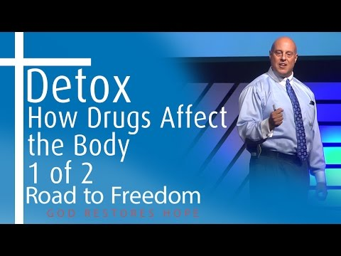 Dr. Bianchini - Detox: How Drugs Affect The Body - Part 1 of 2 - Road to Freedom - Christian Rehab
