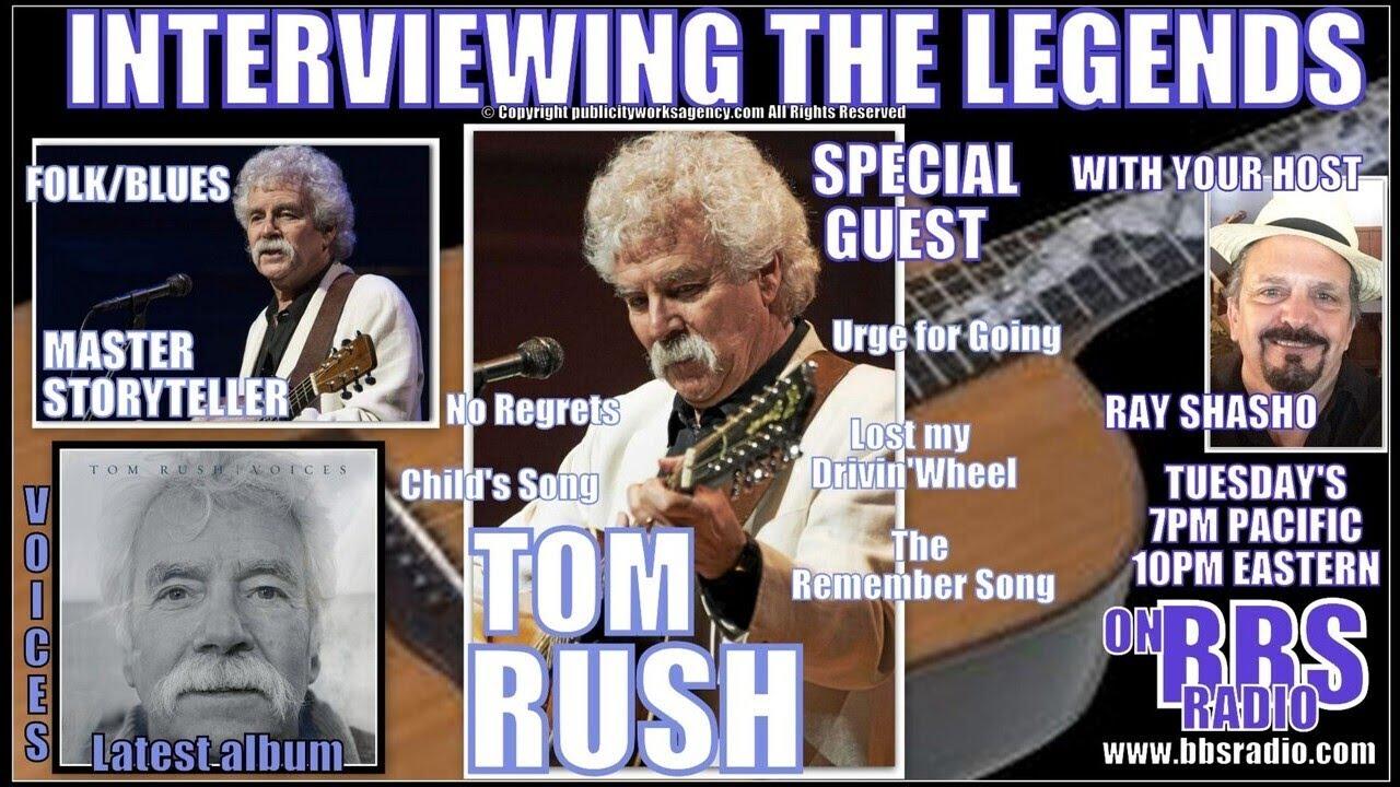 Tom Rush: Singer-Songwriter-Guitarist- Master Storyteller