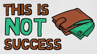What 'Success' Actually Is  And What It Isn't