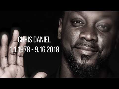 Chris Daniel was Love | Rest In Heaven Chris Daniel