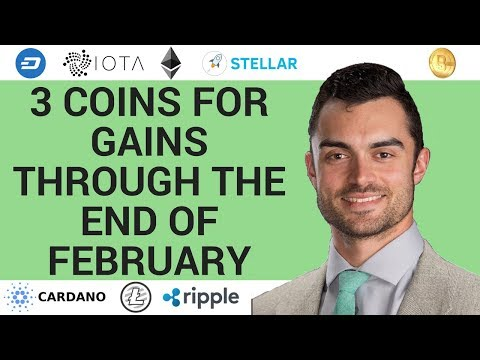 3 COINS FOR GAINS IN THE END OF FEBRUARY
