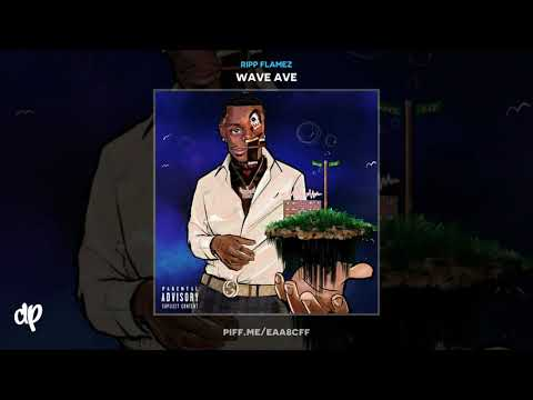 Ripp Flamez - The Blvd (Intro) [Wave Ave]