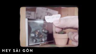 Thành Luke - Hey Saigon (Lyric Video)