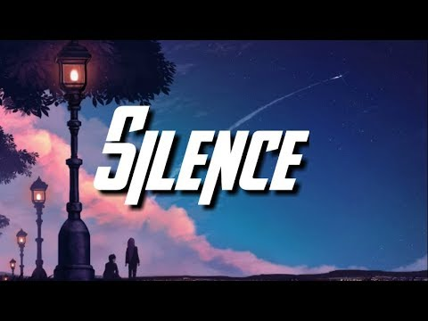 Marshmello ft. Khalid - Silence (Lyrics)