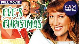 Eve's Christmas (2004) | Full Christmas Comedy Movie