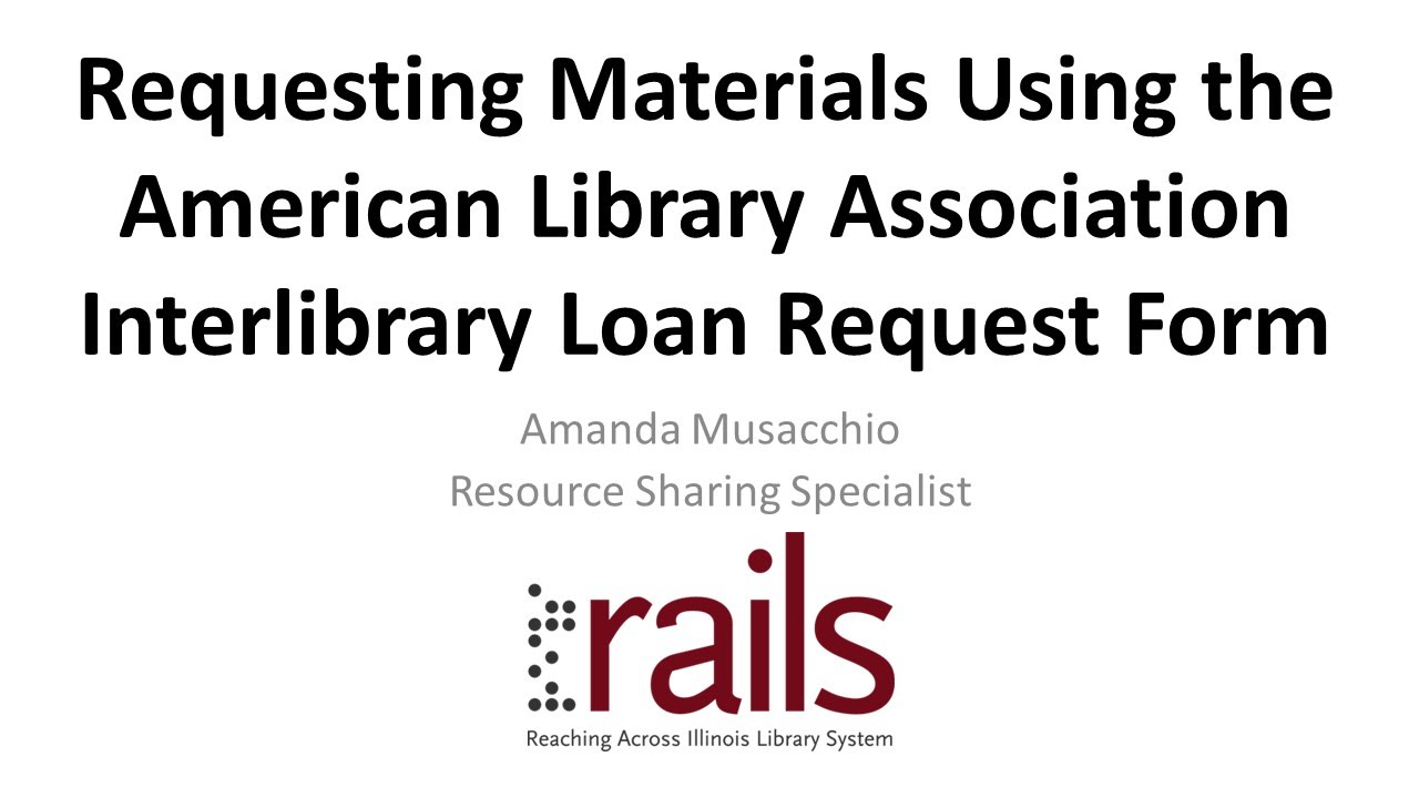 Requesting Materials Using The ALA Interlibrary Loan Request Form   YouTube