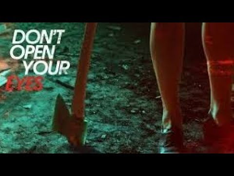 Don't Open Your Eyes (Free Full Movie) Horror L Suspense