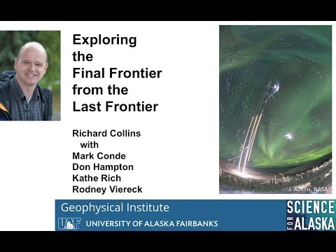 Exploring the Final Frontier from the Last Frontier - Richard Collins