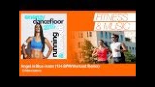 D'Mixmasters - Angel in Blue Jeans - 124 BPM Workout Remix