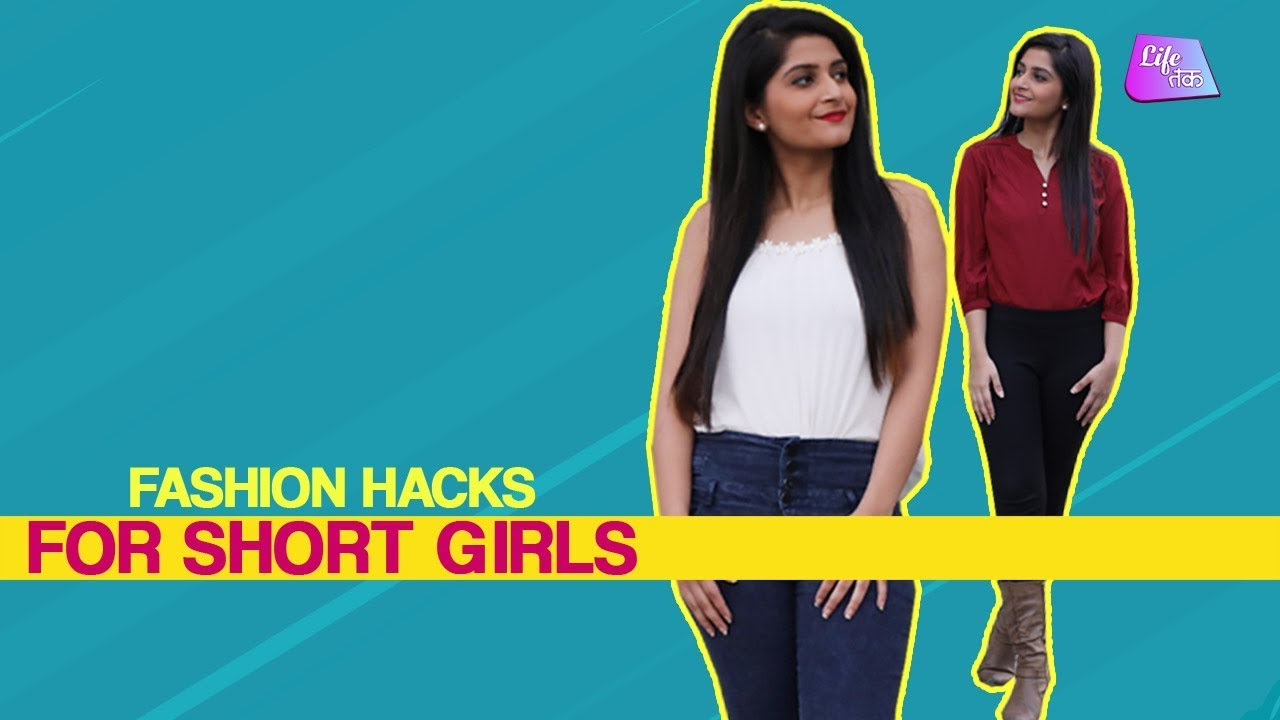 Fashion Hacks Every Short Girl Must Know How To Style A Short Girl Fashion Life Tak Youtube