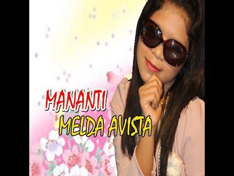 LAGU LAWAK MINANG KACANG MANOGE VOL 1 - MELDA AVISTA -  MANANTI - [Official Music Video - APH]