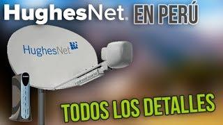 HUGHESNET en PERÚ ¿Internet Satelital? TODOS LOS DETALLES   DenisTEC