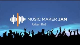 """""""Music Maker Jam"""" Urban RnB"""